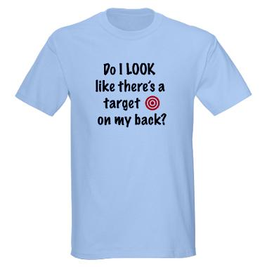 target_on_my_back_tshirt